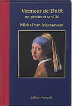 Vermeer de Delft 1632-1675 - Michel van Maarseveen (ISBN 9789061095750)