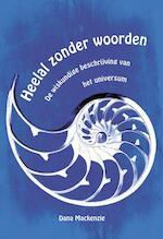 Heelal zonder woorden - Dana Mackenzie (ISBN 9789085713098)