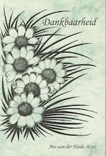 Dankbaarheid - Ans van der Heide - Kort (ISBN 9789065860606)