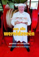 Van alle Wereldzeeën - Peter Paul Klapwijk (ISBN 9789490217068)