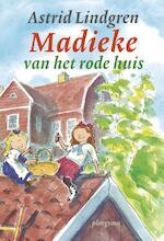 Madieke van het rode huis - Astrid Lindgren (ISBN 9789021674285)
