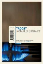 Troost - Ronald Giphart (ISBN 9789057591501)