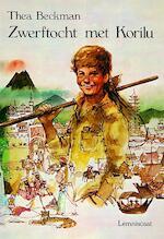 Zwerftocht met Korilu - Thea Beckman (ISBN 9789060694602)