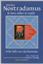 Nostradamus, de mens achter de mythe - K.M. Hamaker-Zondag (ISBN 9789074899574)