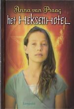 Het heksenhotel - Anna van Praag (ISBN 9789025854041)