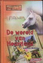 De wereld van Heartland - Lauren Brooke (ISBN 9789020632477)