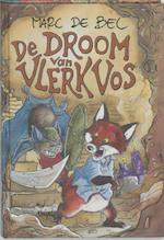 De droom van Vlerk Vos - Marc de Bel (ISBN 9789077060087)