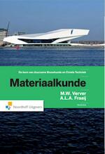 Materiaalkunde - M.W. Verver, A.L.A. Fraaij (ISBN 9789001862282)