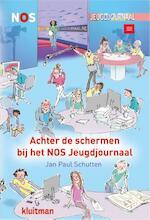 NOS Jeugdjournaal achter de schermen - Jan Paul Schutten (ISBN 9789020673623)