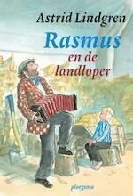 Rasmus en de landloper - Astrid Lindgren (ISBN 9789021676685)
