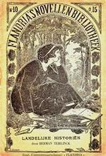 Landelijke Historiën. Flandria's Novellenbibliotheek nr. 10 - Herman Teirlinck