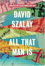 All That Man is - David Szalay (ISBN 9780224099769)