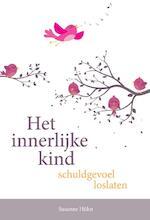 Het innerlijke kind – schuldgevoel loslaten - Susanne Hühn (ISBN 9789460151651)