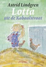 Lotta uit de Kabaalstraat - Astrid Lindgren (ISBN 9789021677422)