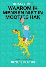 Waarom ik mensen niet in mootjes hak - Renske de Greef (ISBN 9789038804163)