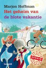 Het geheim van de blote vakantie - Marjon Hoffman (ISBN 9789025872441)