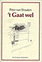 't Gaat wel - Peter van Straaten (ISBN 9789060127377)