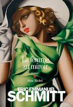 La femme au miroir - Éric-Emmanuel Schmitt (ISBN 9782226229861)