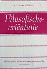 Filosofische oriëntatie - Cornelis Anthonie van Peursen (ISBN 9789024215133)