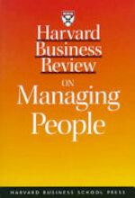 Harvard Business Review on Managing People - Gareth Jones, Jeffrey Pfeffer, Robin J. Ely, A. David Thomas, Jean-Louis Barsoux (ISBN 9780875849072)