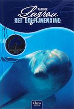 Het dolfijnenkind - Patrick Lagrou (ISBN 9789044832891)