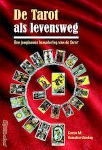 De Tarot als levensweg - Karen M. Hamaker-Zondag, Karen Hamaker-Zondag (ISBN 9789074899352)