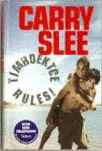 Timboektoe rules! - Carry Slee (ISBN 9789049922481)