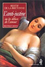 l'Anti-Justine - Restif De La Bretonne