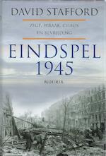 Eindspel 1945. Zege, wraak, chaos en bevrijding - David Stafford (ISBN 9789045851211)