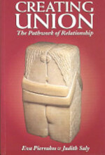 Creating Union - Guide (Spirit), Eva Pierrakos (ISBN 9780961477738)