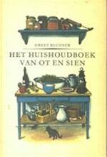 Het huishoudboek van Ot en Sien - Greet Buchner (ISBN 9789060050880)