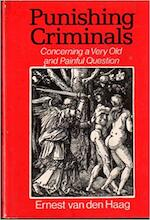 Punishing criminals: concerning a very old and painful question - Ernest Van den Haag (ISBN 9780465067749)