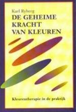 De geheime kracht van kleuren - Karl Ryberg (ISBN 9789032504670)