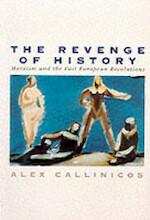 The Revenge of History - Alex Callinicos (ISBN 9780745608488)