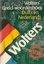 Wolters' Beeld-woordenboek. Duits en Nederlands - Unknown (ISBN 9789001968274)