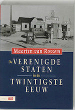 De Verenigde Staten in de twintigste eeuw - Maarten van Rossem (ISBN 9789012092982)