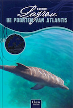 Dolfijnenkind / 3 De poorten van Atlantis - Patrick Lagrou (ISBN 9789044807875)
