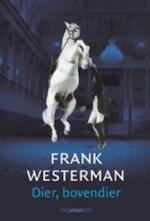 Dier, bovendier - Frank Westerman (ISBN 9789045028101)