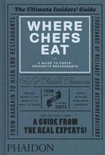 Where Chef's Eat - Unknown (ISBN 9780714865416)