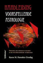 Handleiding voorspellende astrologie - Karen M. Hamaker-Zondag (ISBN 9789074899253)