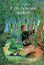 Een bos vol spoken - Thea Beckman (ISBN 9789060696736)