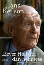 Liever Holland dan heimwee - Hans Keilson (ISBN 9789461643063)