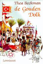 De gouden dolk - Thea Beckman (ISBN 9789056378479)