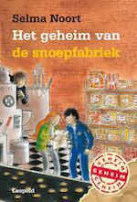 Het geheim van de snoepfabriek - Selma Noort (ISBN 9789025854010)
