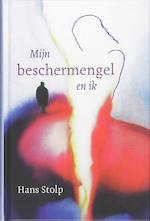 Mijn beschermengel en ik - Hans Stolp (ISBN 9789020299816)