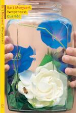 Wespennest - Bart Moeyaert (ISBN 9789045113555)