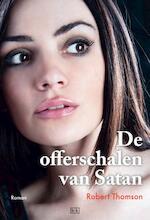 De offerschalen van Satan - Robert Thomson (ISBN 9789491472671)