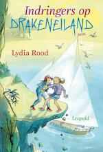 Indringers op Drakeneiland - Lydia Rood
