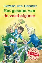 Het geheim van de voetbalgame - Gerard van Gemert (ISBN 9789025861506)