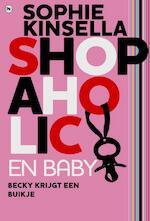 Shopaholic & baby - Sophie Kinsella (ISBN 9789044326031)